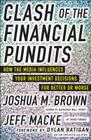 Clash of the Financial Pundits: How the Media Influences Your Investment Decisions for Better or Worse Cover Image