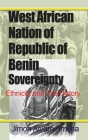 West African Nation of Republic of Benin Sovereignty Cover Image