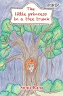The Little Princess in a Tree Trunk (Children Books) Cover Image