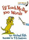 I'll Teach My Dog 100 Words (Bright & Early Books(R)) Cover Image