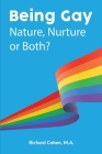 Being Gay: Nature, Nurture or Both? Cover Image