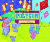 If You Were a Polygon (Math Fun) Cover Image