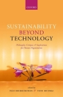 Sustainability Beyond Technology: Philosophy, Critique, and Implications for Human Organization Cover Image