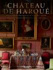 Château de Haroué: The Home of the Princes de Beauvau-Craon Cover Image