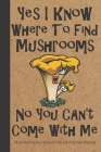 Mushroom Hunting in the Pacific Northwest: Wild Mushroom Foraging Logbook Tracking Notebook Gift for Mushroom Lovers, Hunters and Foragers. Record Loc Cover Image
