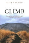 Climb: Leaving Safe and Finding Strength on 100 Summits in Japan Cover Image