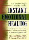 Instant Emotional Healing: Acupressure for the Emotions Cover Image