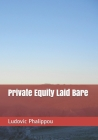 Private Equity Laid Bare Cover Image