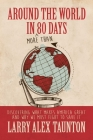 Around the World in (More Than) 80 Days: Discovering What Makes America Great and Why We Must Fight to Save It Cover Image