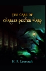 The Case of Charles Dexter Ward: Illustrated Edition Cover Image