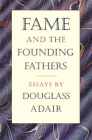 Fame and the Founding Fathers Cover Image