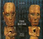 The Batak: Peoples of the Island of Sumatra Cover Image