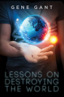 Lessons on Destroying the World Cover Image
