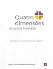 Quatro dimensões da saúde humana: Experiência em desenvolvimento pessoal Cover Image