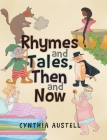 Rhymes and Tales, Then and Now Cover Image