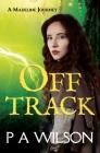 Off Track: A Madeline Journey (Madeline Journeys #1) Cover Image