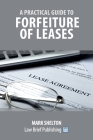A Practical Guide to Forfeiture of Leases Cover Image
