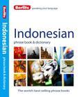 Berlitz Indonesian Phrase Book & Dictionary (Berlitz Phrase Book & Dictionary: Indonesian) Cover Image