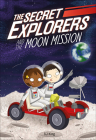The Secret Explorers and the Moon Mission Cover Image