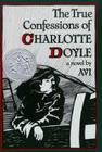 True Confessions of Charlotte Doyle Cover Image