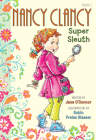 Nancy Clancy, Super Sleuth (Fancy Nancy Chapter Book #1) Cover Image