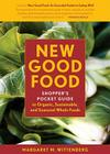 New Good Food: Shopper's Pocket Guide to Organic, Sustainable, and Seasonal Whole Foods Cover Image