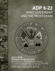Army Doctrine Publication ADP 6-22 Army Leadership and the Profession July 2019 Cover Image