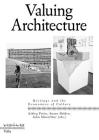 Valuing Architecture: Heritage and the Economics of Culture Cover Image