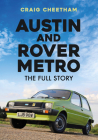 Austin and Rover Metro: The Full Story Cover Image