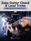 Easy Guitar Chord & Lead Tricks: A Guide to Elevating Your Playing by Jonathan Kehew - As Popularized on Youtube: A Guide to Elevating Your Playing Cover Image