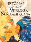 Las Historias Mas Bellas de la Mitologia Norteamericana Cover Image