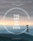 The Art of Jin Shin: The Japanese Practice of Healing with Your Fingertips Cover Image