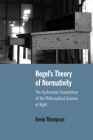 Hegel's Theory of Normativity: The Systematic Foundations of the Philosophical Science of Right Cover Image
