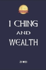 I Ching and Wealth Cover Image