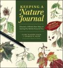 Keeping a Nature Journal: Discover a Whole New Way of Seeing the World Around You Cover Image
