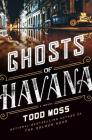 Ghosts of Havana (A Judd Ryker Novel #3) Cover Image