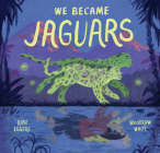 We Became Jaguars Cover Image