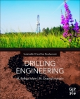 Drilling Engineering: Towards Achieving Total Sustainability Cover Image