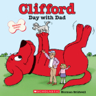 Clifford's Day with Dad (Classic Storybook) Cover Image