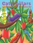 Caterpillars Coloring Book for Adults: An Adults coloring book Caterpillars design for relief stress & relaxation. Cover Image