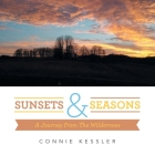 Sunsets & Seasons: A Journey from the Wilderness Cover Image