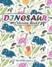 Dinosaur Coloring Book for Kids Ages 4-8!: A great gift idea for kids (Volume 4) Cover Image