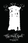 The Dark Spell (Morrow Secrets #3) Cover Image