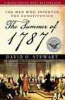 The Summer of 1787: The Men Who Invented the Constitution Cover Image