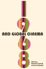 1968 and Global Cinema (Contemporary Approaches to Film and Media) Cover Image