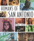 Humans of San Antonio Cover Image