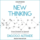 Coldfusion Presents: New Thinking: From Einstein to Artificial Intelligence, the Science and Technology That Transformed Our World Cover Image