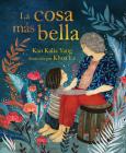 La Cosa Más Bella (the Most Beautiful Thing) Cover Image