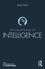 The Psychology of Intelligence (Psychology of Everything) Cover Image
