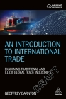 An Introduction to International Trade: Examining Traditional and Illicit Global Trade Industries Cover Image